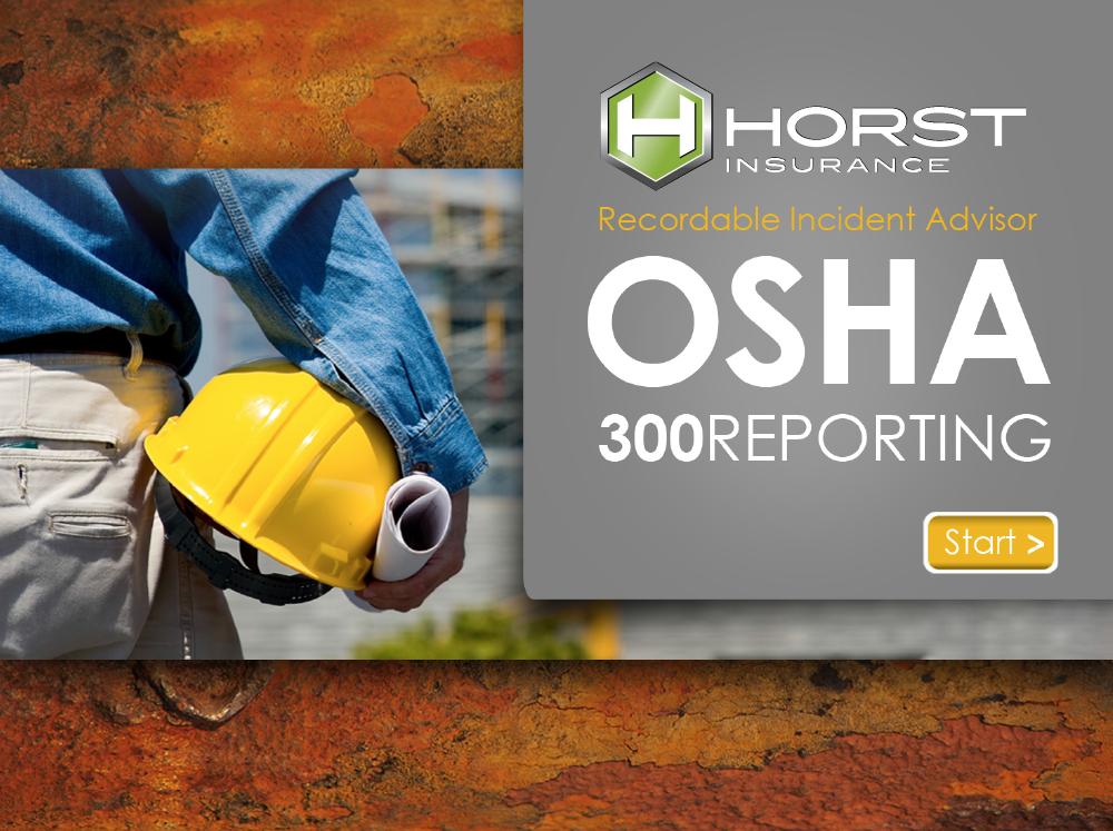 insurance, horst insurance, OSHA recordability, incident advisor